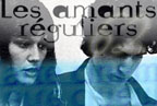 L'intransigeance des Amants Réguliers