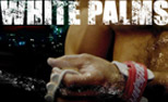 Review: White Palms