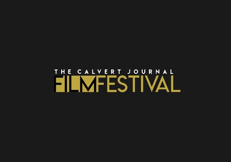 The Calvert Journal Film Festival opens call for submissions, announces jury members